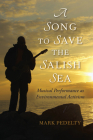 A Song to Save the Salish Sea: Musical Performance as Environmental Activism Cover Image