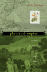 Plants and Empire: Colonial Bioprospecting in the Atlantic World Cover Image