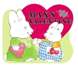 Max's Valentine (Max and Ruby) Cover Image