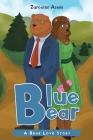 Blue Bear: A Bear Love Story Cover Image