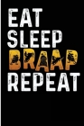 Eat Sleep Braap Repeat: Funny Snowmobiling Braap Blank Lined Note Book Cover Image