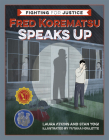 Fred Korematsu Speaks Up Cover Image