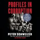 Profiles in Corruption: Abuse of Power by America's Progressive Elite Cover Image