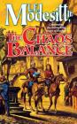The Chaos Balance (Saga of Recluce #7) Cover Image