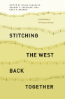 Stitching the West Back Together: Conservation of Working Landscapes (Summits: Environmental Science, Law, and Policy) Cover Image