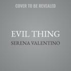 Evil Thing Lib/E Cover Image