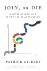Join or Die: Digital Advertising in the Age of Automation Cover Image