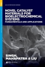 Novel Catalyst Materials for Bioelectrochemical Systems: Fundamentals and Applications (ACS Symposium) Cover Image