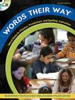 Words Their Way: Word Study for Phonics, Vocabulary, and Spelling Instruction [With CDROM and DVD] Cover Image