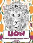 Livre de coloriage pour les enfants - L'amour de soi - Animal - Lion Cover Image