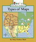 Types of Maps (Rookie Read-About Geography: Maps and Globes) Cover Image