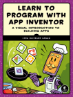 Learn to Program with App Inventor: A Visual Introduction to Building Apps Cover Image