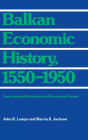 Balkan Economic History, 1550-1950 (Theories of Contemporary Culture #10) Cover Image