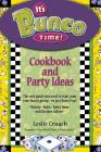 It's Bunco Time!: Cookbook and Party Ideas Cover Image