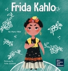 Frida Kahlo: A Kid's Book About Expressing Yourself Through Art Cover Image