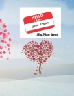 HELLO I am ... Your Dream: My First Year Cover Image