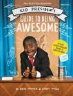 Kid President's Guide to Being Awesome Cover Image