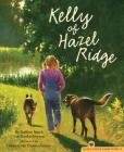 Kelly of Hazel Ridge (Hazel Ridge Farm Stories #3) Cover Image