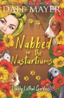 Nabbed in the Nasturtiums Cover Image