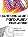 Harmonogram Pendulums Challenge: Math Art Coloring Book Cover Image