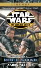 Rebel Stand: Star Wars Legends (the New Jedi Order): Enemy Lines II Cover Image