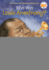 Who Was Louis Armstrong? Cover Image
