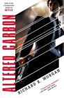 Altered Carbon (Takeshi Kovacs Novels) Cover Image