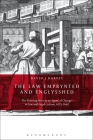 The Law Emprynted and Englysshed: The Printing Press as an Agent of Change in Law and Legal Culture 1475-1642 Cover Image