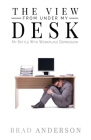 The View From Under My Desk: My Battle With Workplace Depression Cover Image
