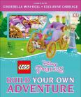 LEGO Disney Princess: Build Your Own Adventure (LEGO Build Your Own Adventure) Cover Image