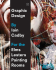 Graphic Design by Iain Cadby for the Elms Lesters Painting Rooms Cover Image