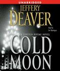 The Cold Moon: A Lincoln Rhyme Novel (Lincoln Rhyme Novels) Cover Image