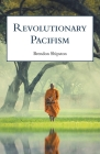 Revolutionary Pacifism: Poems 2015-2019 Cover Image