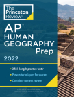 Princeton Review AP Human Geography Prep, 2022: Practice Tests + Complete Content Review + Strategies & Techniques (College Test Preparation) Cover Image