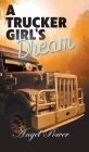 A Trucker Girl's Dream Cover Image