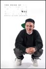 The Book of Mac: Remembering Mac Miller Cover Image