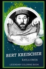 Bert Kreischer Legendary Coloring Book: Relax and Unwind Your Emotions with our Inspirational and Affirmative Designs Cover Image