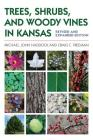 Trees, Shrubs, and Woody Vines in Kansas Cover Image