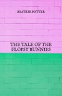 The Tale Of The Flopsy Bunnies Cover Image
