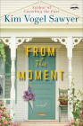From This Moment: A Novel Cover Image