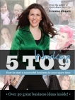 Working 5 to 9: How to Start a Successful Business in Your Spare Time (Entrepreneurship) Cover Image
