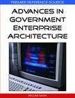 Advances in Government Enterprise Architecture (Premier Reference Source) Cover Image