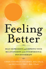 Feeling Better: Beat Depression and Improve Your Relationships with Interpersonal Psychotherapy Cover Image