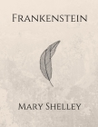 Frankenstein by Mary Shelley Cover Image