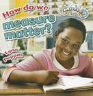 How Do We Measure Matter? (Matter Close-Up) Cover Image