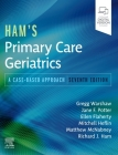 Ham's Primary Care Geriatrics: A Case-Based Approach Cover Image