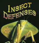 Insect Defenses (World of Insects (Crabtree Publishing Paperback)) Cover Image