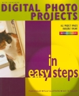 Digital Photo Projects in Easy Steps Cover Image