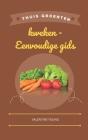 Thuis groenten kweken - Eenvoudige gids Cover Image