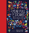 A Year Full of Stories: 52 classic stories from all around the world Cover Image